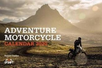 Simon Cudby Adventure Motorcycle Calendar 2020