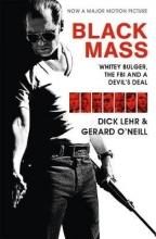 Dick Lehr,   Gerard O`Neill Black Mass