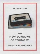 Plenzdorf, Ulrich New Sorrows of Young W.