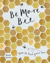 Alison Davies Be More Bee