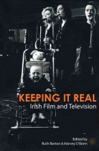 Barton, Ruth Keeping It Real - Irish Film and Television