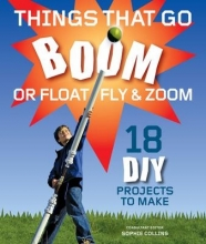 Gill,Alan Things That Go Boom or Float, Fly, and Zoom