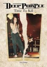 Jerry Bloom Deep Purple Time To Kill