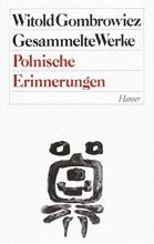 Gombrowicz, Witold Polnische Erinnerungen