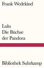 Wedekind, Frank Lulu - Die Büchse der Pandora