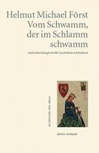 Först, Helmut Michael Vom Schwamm, der im Schlamm schwamm