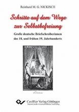Nickisch, Reinhard Schritte auf dem Wege zur Selbstbefreiung