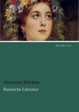 Brückner, Alexander Russische Literatur