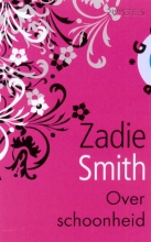Zadie  Smith Over schoonheid