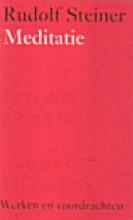 Rudolf Steiner , Meditatie
