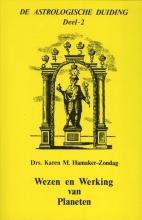 Karen M. Hamaker-Zondag , Wezen en werking van planeten