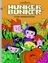 Reinhart Hunker bunker 3 FLINK OPGESCHOTEN