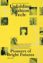 Lianne Toussaint Gail Kenning  Jan Mahy  Oscar Tomico, Unfolding Fashion Tech