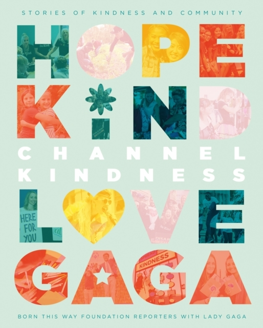 Lady Gaga,Channel Kindness