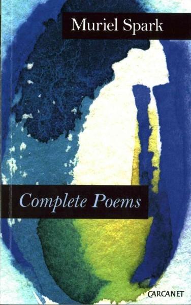 Muriel Spark,Complete Poems: Muriel Spark