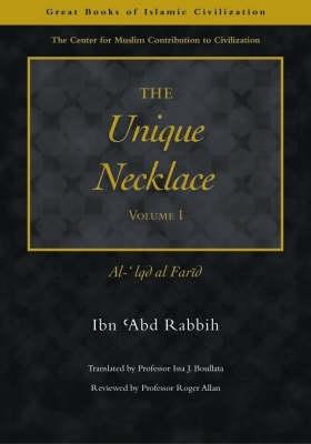 Ibn `Abd Rabbih,   Issa J. Boullata,The Unique Necklace