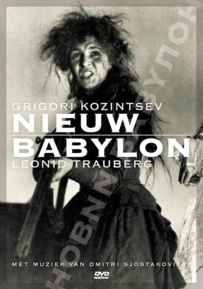 Grigori Kozintsev, Leonid Trauberg,Nieuw Babylon