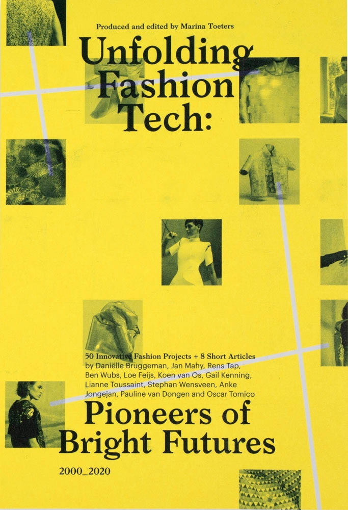 Gail Kenning, Jan Mahy, Oscar Tomico, Lianne Toussaint,Unfolding Fashion Tech