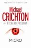 Crichton, Michael, Micro