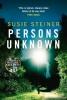 Steiner Susie, Persons Unknown