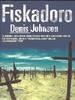 Johnson, Denis, Fiskadoro