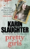 K. Slaughter, Pretty Girls