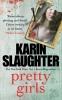 <b>K. Slaughter</b>,Pretty Girls