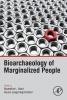Mant, Madeleine, Bioarchaeology of Marginalized People