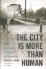 Brown, Frederick L., The City Is More Than Human