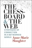 Slaughter Anne-marie, Chessboard and the Web