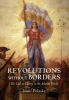 Polasky, Janet, ,Revolutions without Borders - The Call to Liberty in the Atlantic World