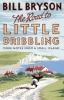 Bill Bryson, Road to Little Dribbling