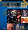 Shelbourne, Tim, Photoshop CS3 Photo Effects Cookbook