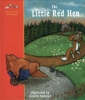 The Little Red Hen, A Classic Fairy Tale