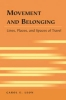 Leon, Carol E., Movement and Belonging