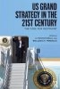 , US Grand Strategy in the 21st Century