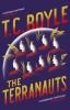 C. Boyle T., Terranauts