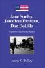 Polley, Jason S., Jane Smiley, Jonathan Franzen, Don DeLillo