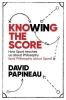 Papineau David, Knowing the Score