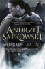 <b>A. Sapkowski</b>,Sword of Destiny