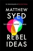 <b>Syed Matthew</b>,Rebel Ideas