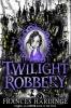 F. Hardinge, Twilight Robbery