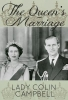 Campbell, Lady Colin, Queen`s Marriage