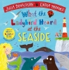 Julia Donaldson,   Lydia Monks, What the Ladybird Heard at the Seaside