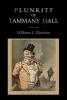 Riordon, William L., Plunkitt of Tammany Hall