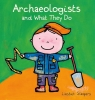 <b>Liesbet  Slegers</b>,Archaeologists and what they do