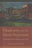 ,<b>Charleston and the Great Depression</b>