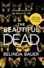 Belinda Bauer, The Beautiful Dead