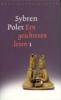 Sybren Polet, Een geschreven leven 1