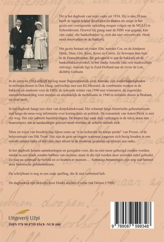 Hendrik van Delsen, Corine van Delsen,De jaren 1934-1940 in het dagboek van mijn vader